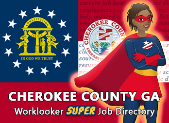 Jobs, Employment in Cherokee County, GA